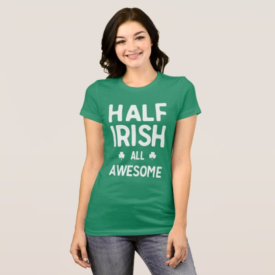 Half-Irish All Awesome T-Shirt