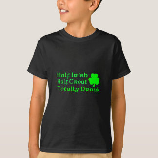 Half Irish Half Croatian Totally Awesome T-Shirt