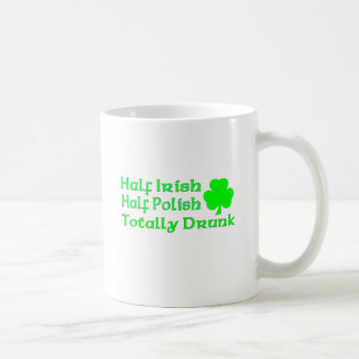 Half Irish Half Polish Totally Drunk Coffee Mug