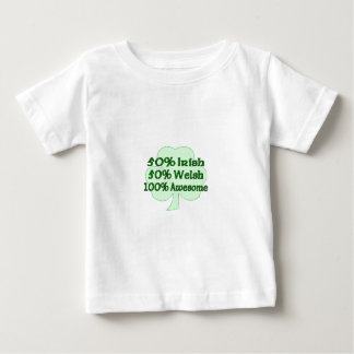 Half Irish Half Welsh Totally Awesome Baby T-Shirt