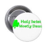 Half Irish Mostly Drunk 6 Cm Round Badge