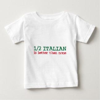 Half Italian Baby T-Shirt