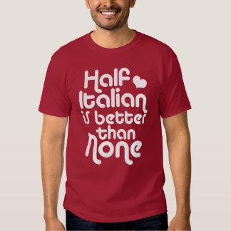 Half Italian T Shirt
