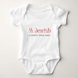 Half Jewish Is Better Than None Tshirt
