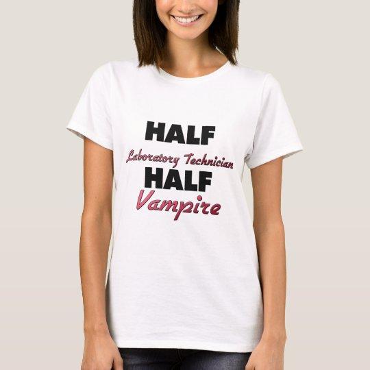 Half Laboratory Technician Half Vampire T-Shirt
