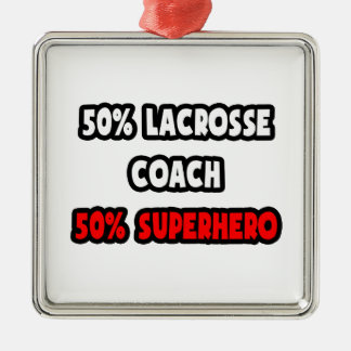 Half Lacrosse Coach ... Half Superhero Christmas Ornament