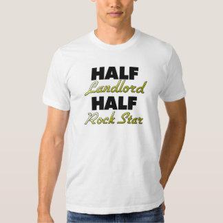 Half Landlord Half Rock Star Tee Shirts