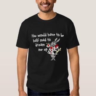 Half Mad Tee Shirt