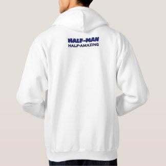 Half Man - Half Amazing Hooded Pullovers