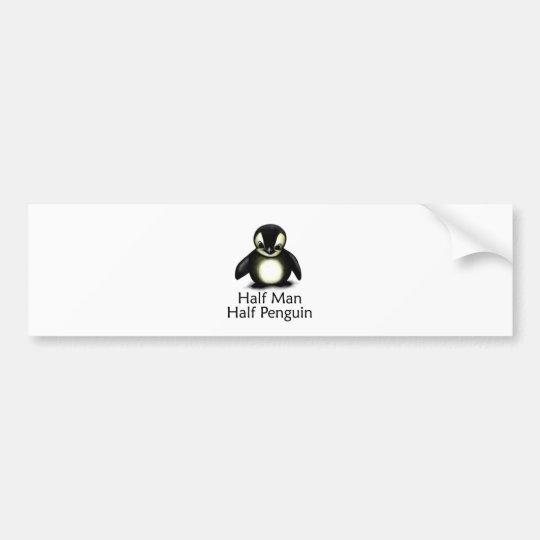 Half Man Half Penguin Bumper Sticker