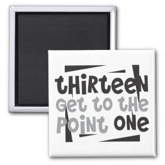 Half-Marathoner 13.1 thirteen get to the point one Square Magnet