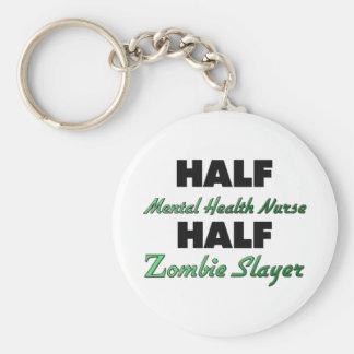 Half Mental Health Nurse Half Zombie Slayer Basic Round Button Key Ring