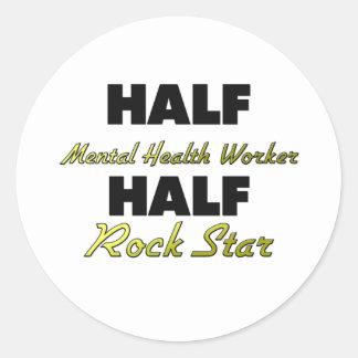 Half Mental Health Worker Half Rock Star Round Sticker