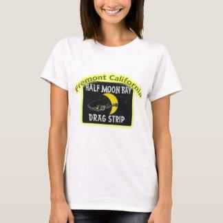 Half Moon Bay Dragstrip T-Shirt