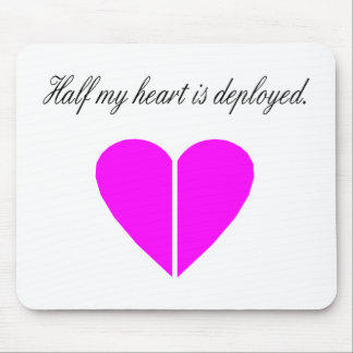 Half My Heart Is Deployed (Pink) Mouse Pad