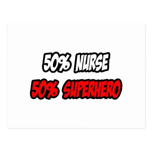 Half Nurse...Half Superhero Postcards