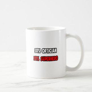 Half Optician ... Half Superhero Basic White Mug