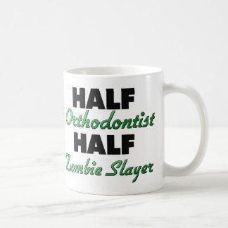 Half Orthodontist Half Zombie Slayer Basic White Mug