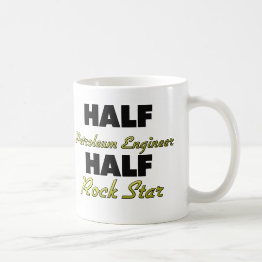 Half Petroleum Engineer Half Rock Star Coffee Mug