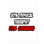 Half Physical Therapist...Half Superhero