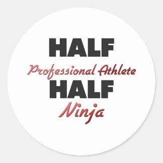 Half Professional Athlete Half Ninja Round Stickers