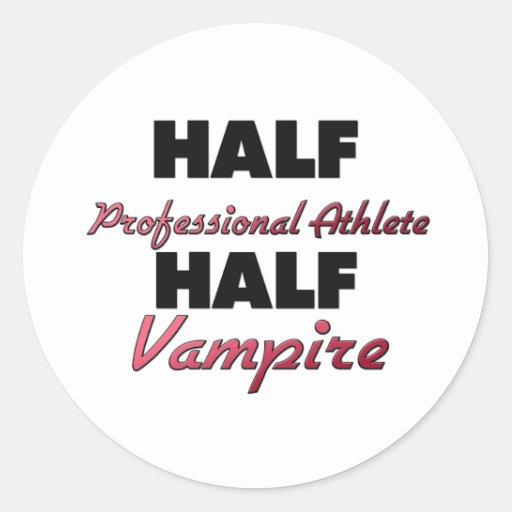 Half Professional Athlete Half Vampire Stickers