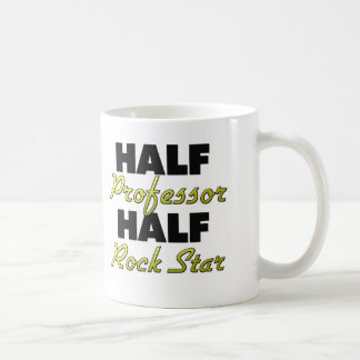 Half Professor Half Rock Star Coffee Mugs