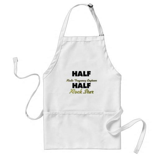 Half Radio Frequency Engineer Half Rock Star Aprons