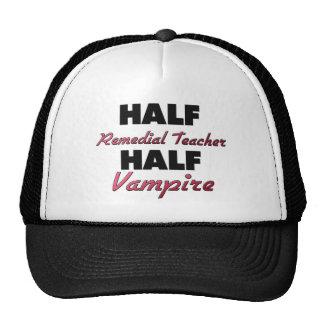 Half Remedial Teacher Half Vampire Trucker Hat