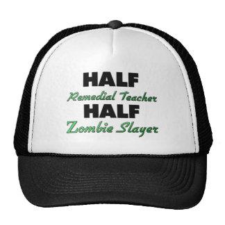 Half Remedial Teacher Half Zombie Slayer Trucker Hat