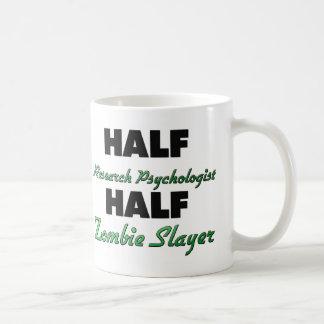 Half Research Psychologist Half Zombie Slayer Coffee Mugs
