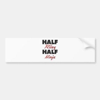 Half Riley Half Ninja Bumper Stickers