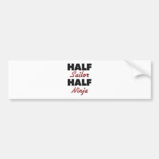 Half Sailor Half Ninja Bumper Stickers