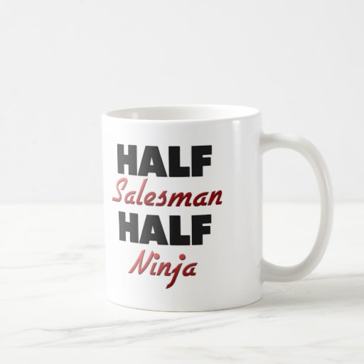 Half Salesman Half Ninja Coffee Mugs