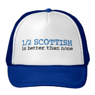 Half Scottish Trucker Hats