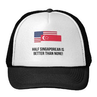 Half Singaporean Is Better Than None Cap