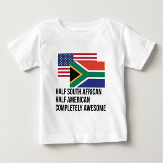 Half South African Completely Awesome Baby T-Shirt