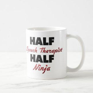 Half Speech Therapist Half Ninja Mugs