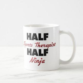 Half Sports Therapist Half Ninja Coffee Mug