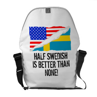 Half Swedish Is Better Than None Messenger Bag