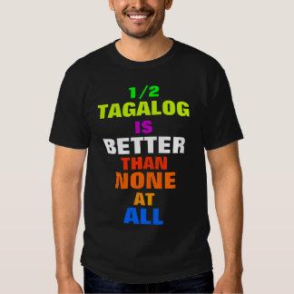 Half Tagalog Shirts