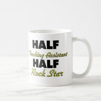 Half Teaching Assistant Half Rock Star Basic White Mug