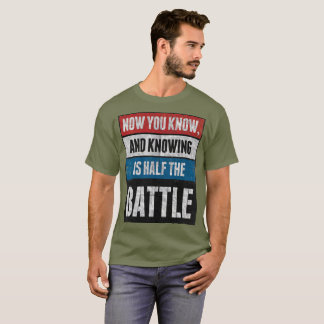 Half The Battle T-Shirt