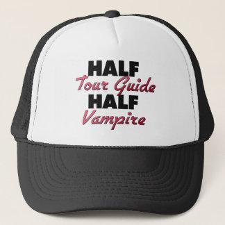 Half Tour Guide Half Vampire Trucker Hat