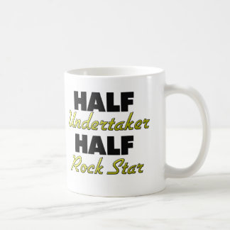 Half Undertaker Half Rock Star Coffee Mug