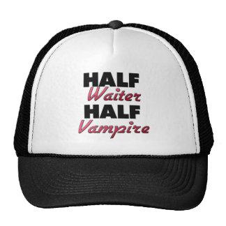 Half Waiter Half Vampire Mesh Hat