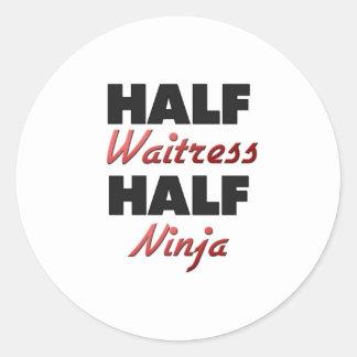 Half Waitress Half Ninja Stickers
