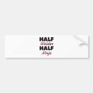 Half Welder Half Ninja Bumper Sticker