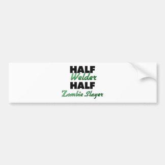 Half Welder Half Zombie Slayer Bumper Sticker