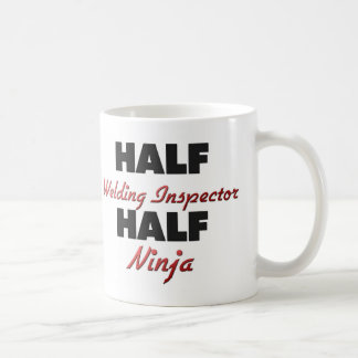 Half Welding Inspector Half Ninja Coffee Mug